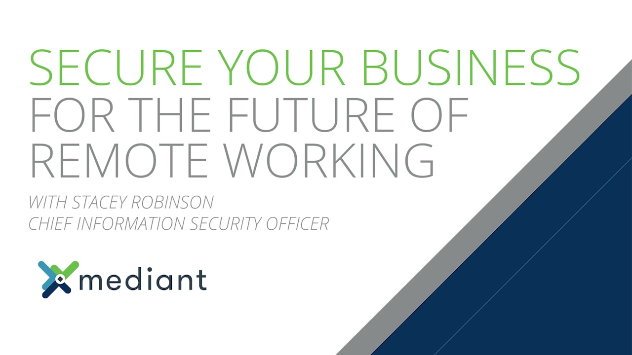Secure Your Business For the Future of Remote Working_Stacey Robinson