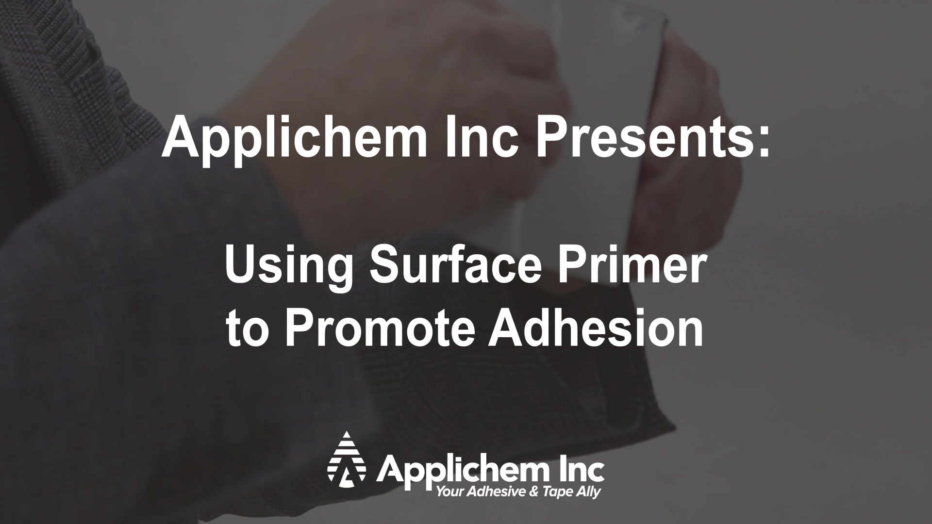 Using Surface Primer to Promote Adhesion