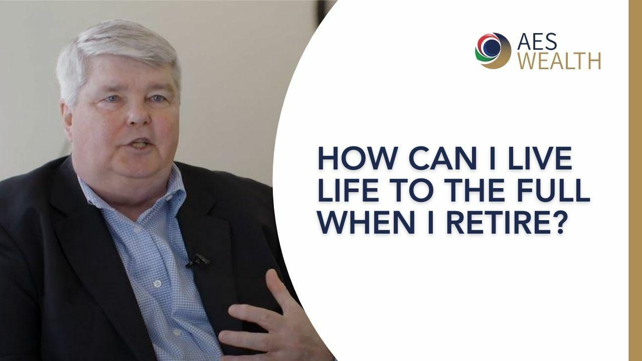 Adviser Vlog 101 Retirees need help living life to the full_AES