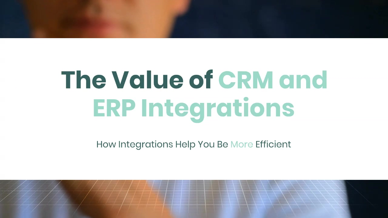 CRM and ERP Integrations Blog Video
