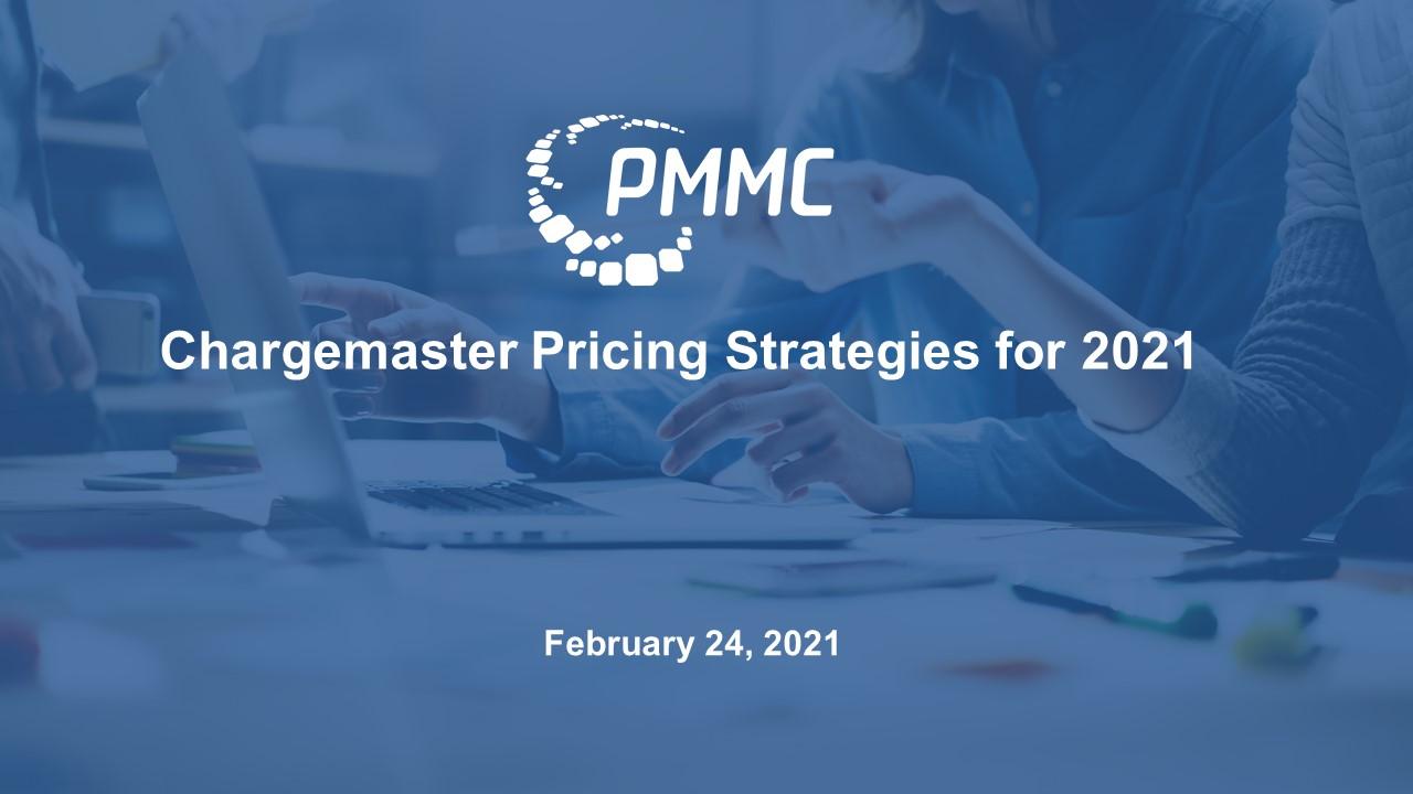 Webinar Trailer_Chargemaster Pricing Strategies for 2021