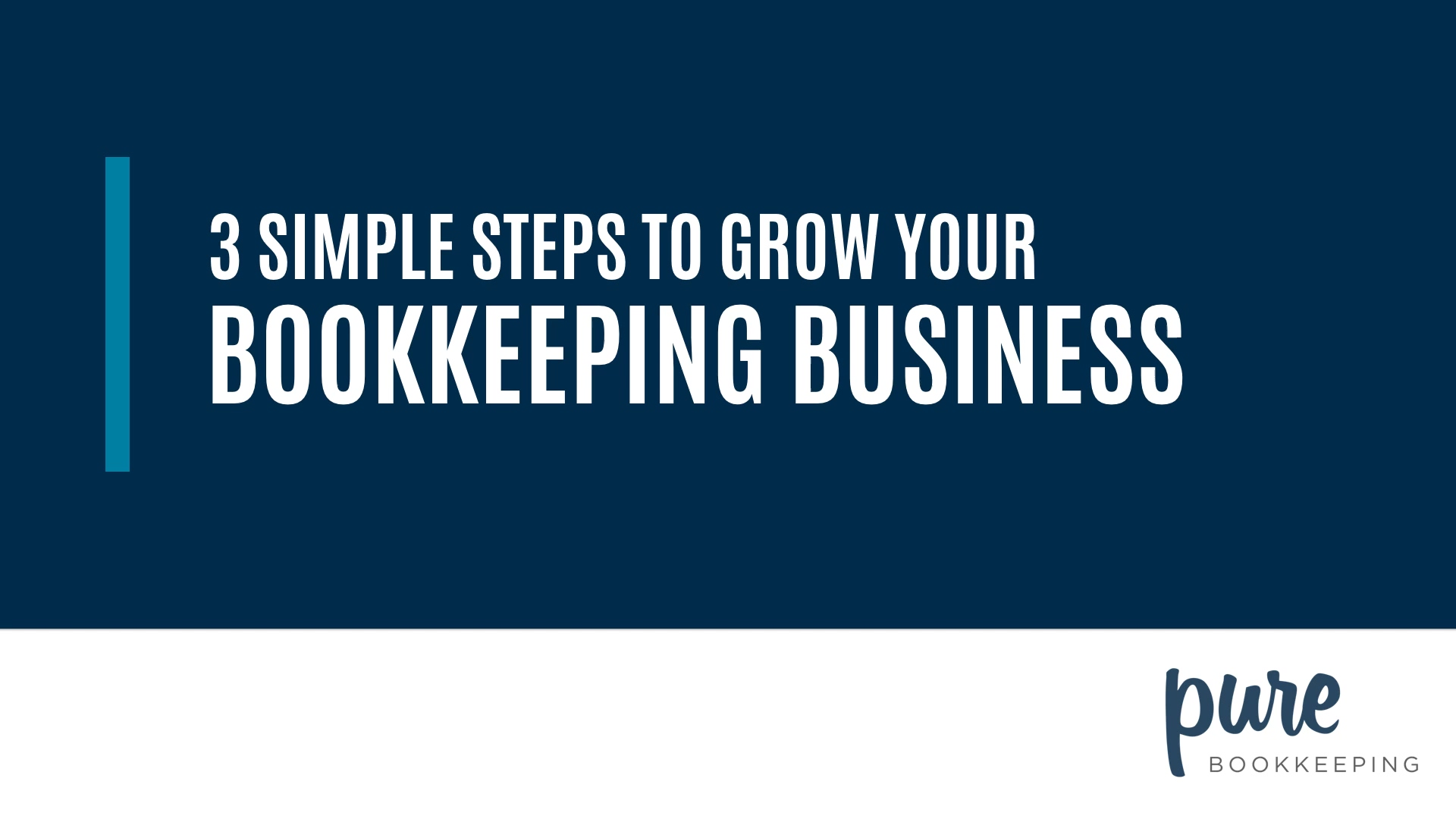na-3-simple-steps-to-a-successful-bookkeeping-business-1-intro