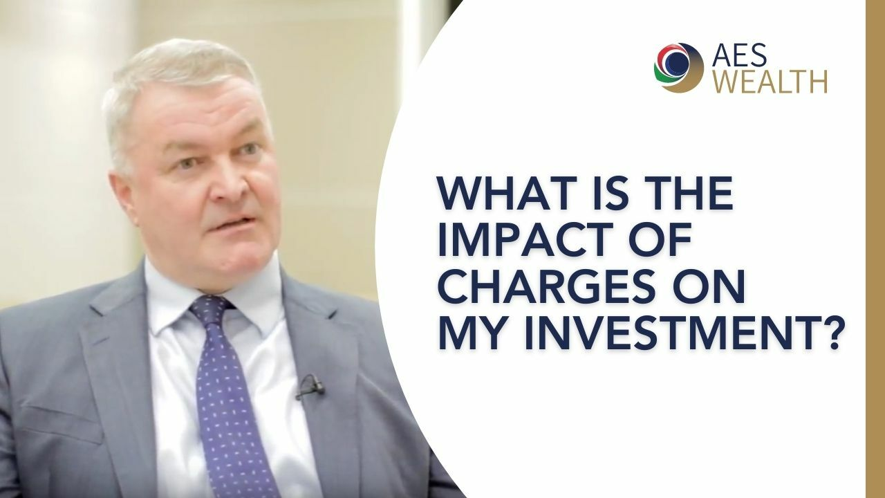 Adviser Vlog 60 What is the impact of charges on my investment