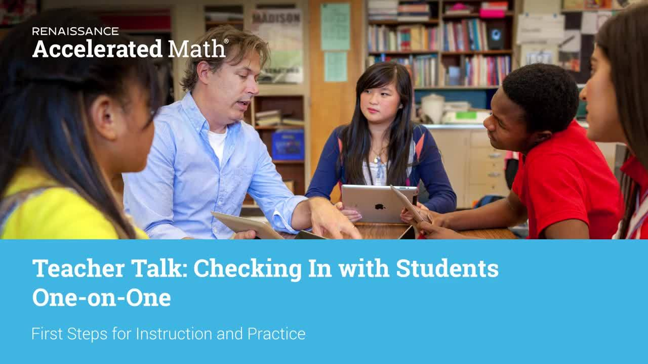 Renaissance-U – Teacher Talk - Checking In with Students One-on-One