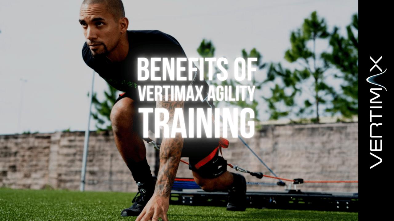 VertiMax For Better Agility Training