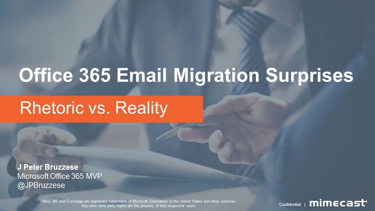 Office 365 Email Migration Surprises – Rhetoric vs. Reality