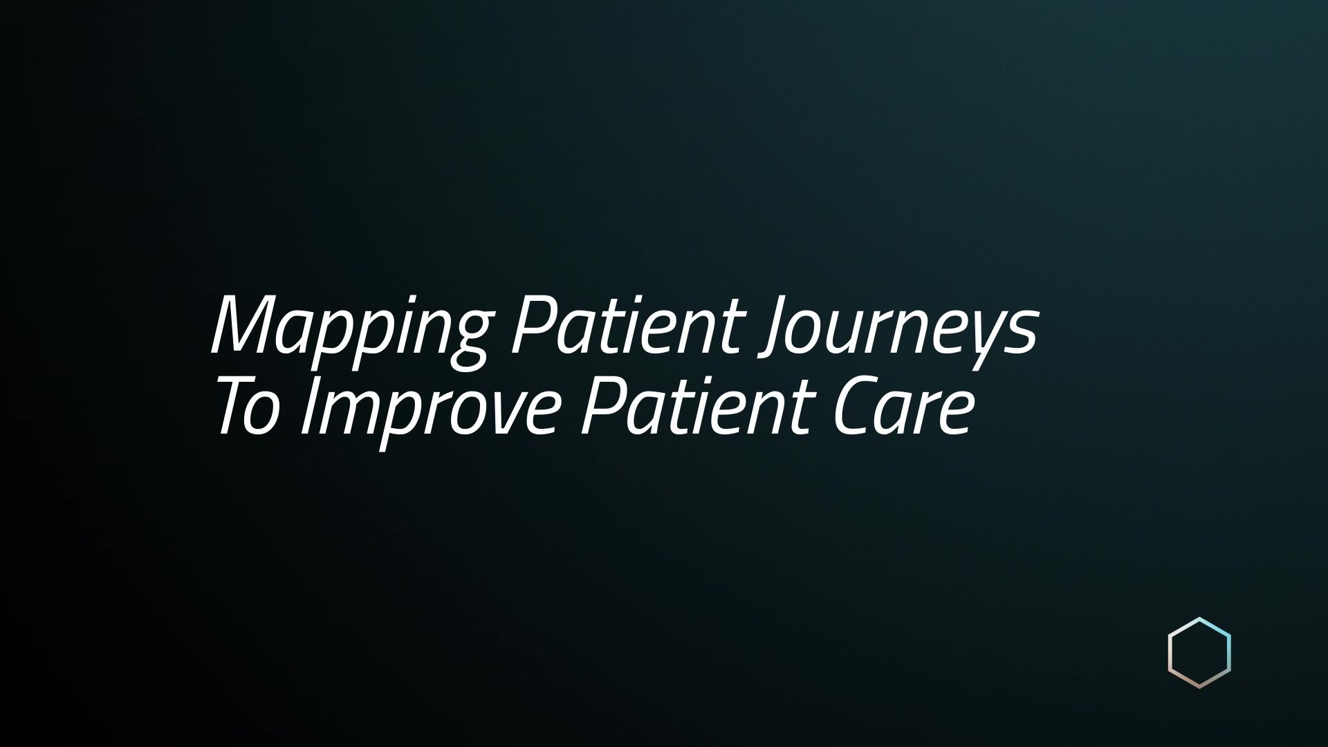 Komodo_Mavens_Mapping_Pt_ Journey_To_Improve_Pt_ Care