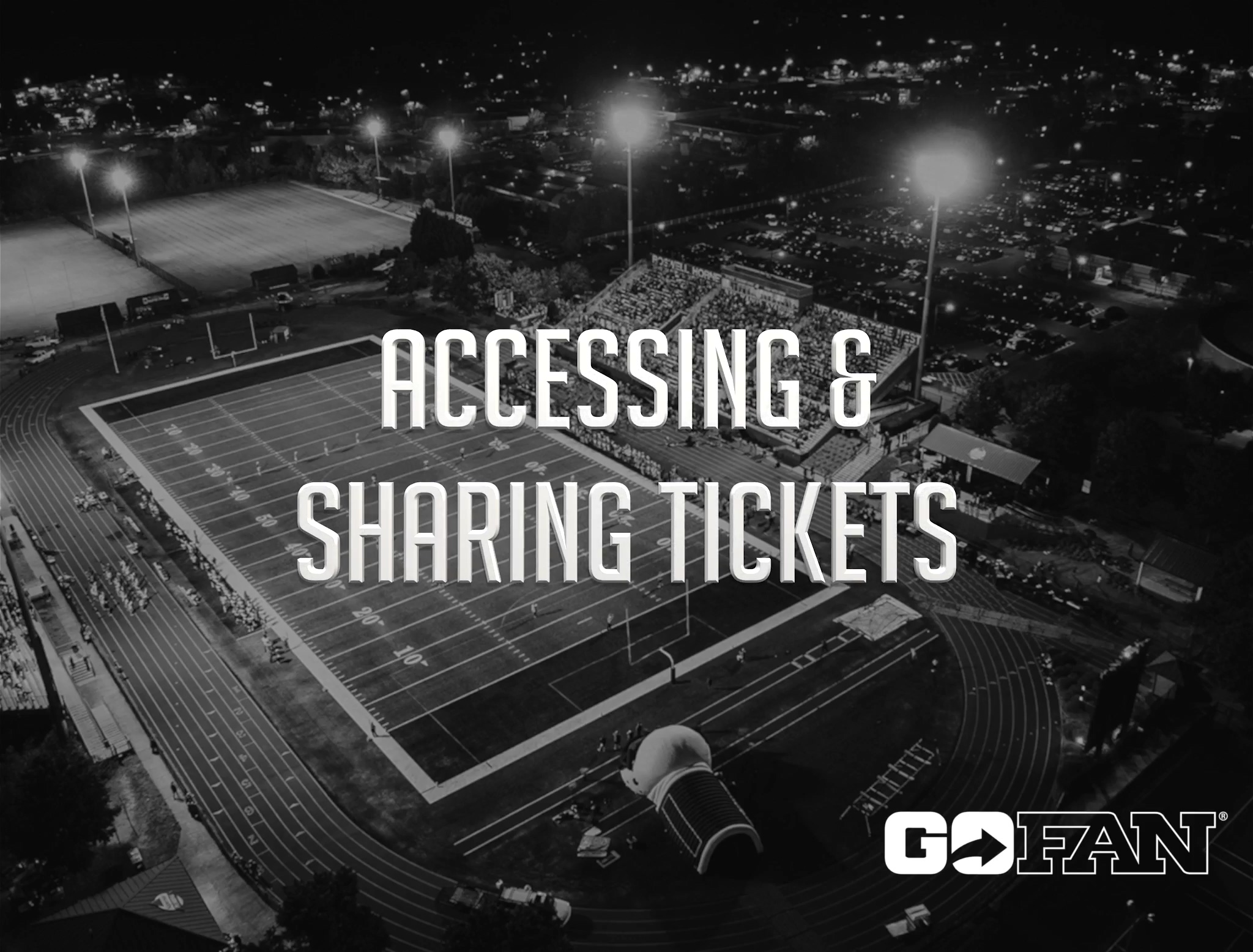 Accessing & Sharing Tickets
