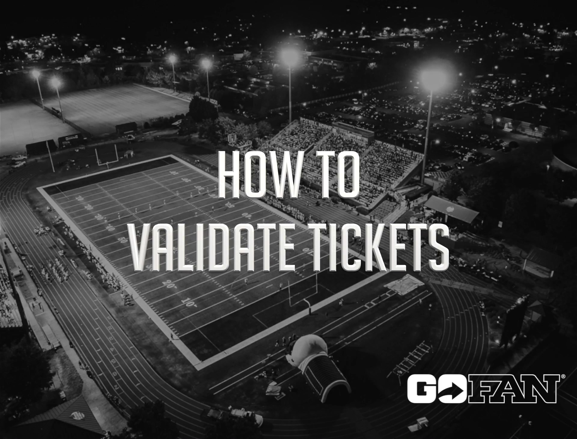 GoFan - How to Validate Tickets 2021 - HD 1080p