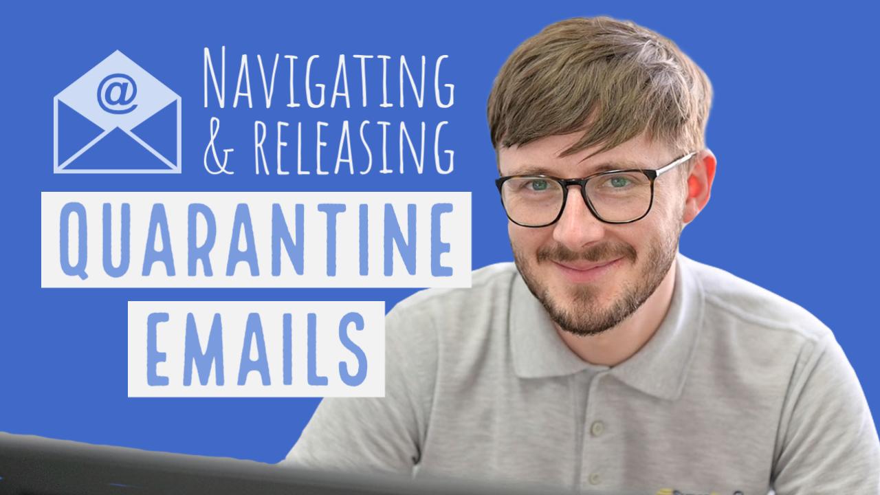 Email Quarantine User Guide