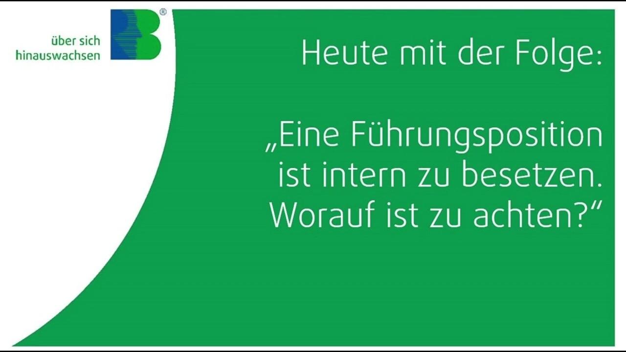 Webcast_179_ Eine_Fuehrungsposition_ wird_ intern besetzt_was_ist_wichtig