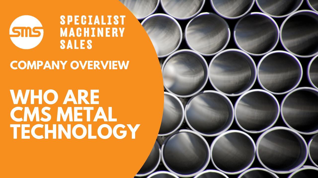 CMS Metal Technology