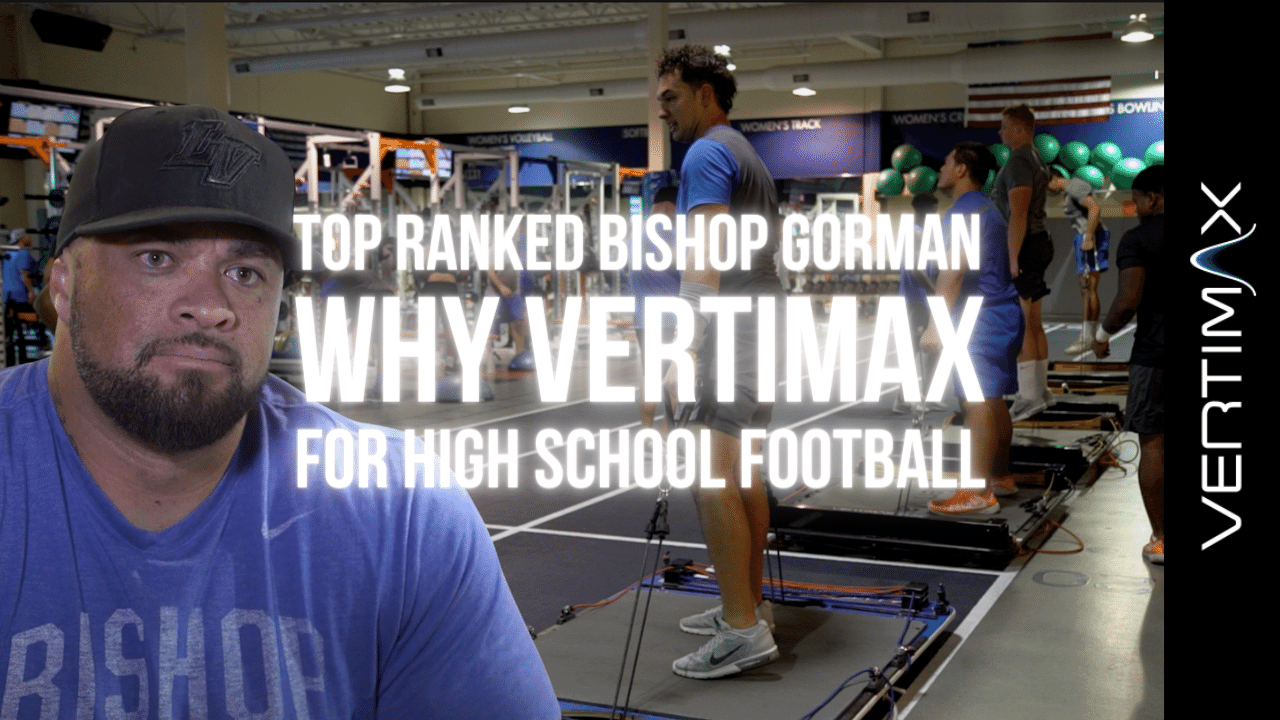 Why Vertimax for High School Football-Top Football Teams Use VertiMax
