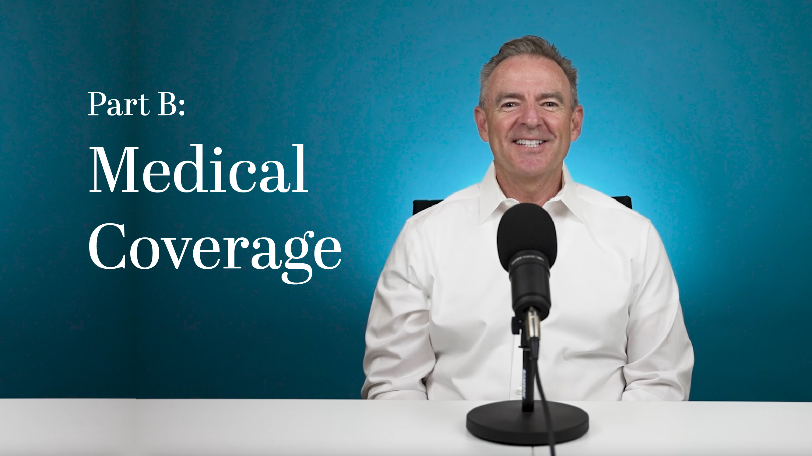 Part B Medical Coverage
