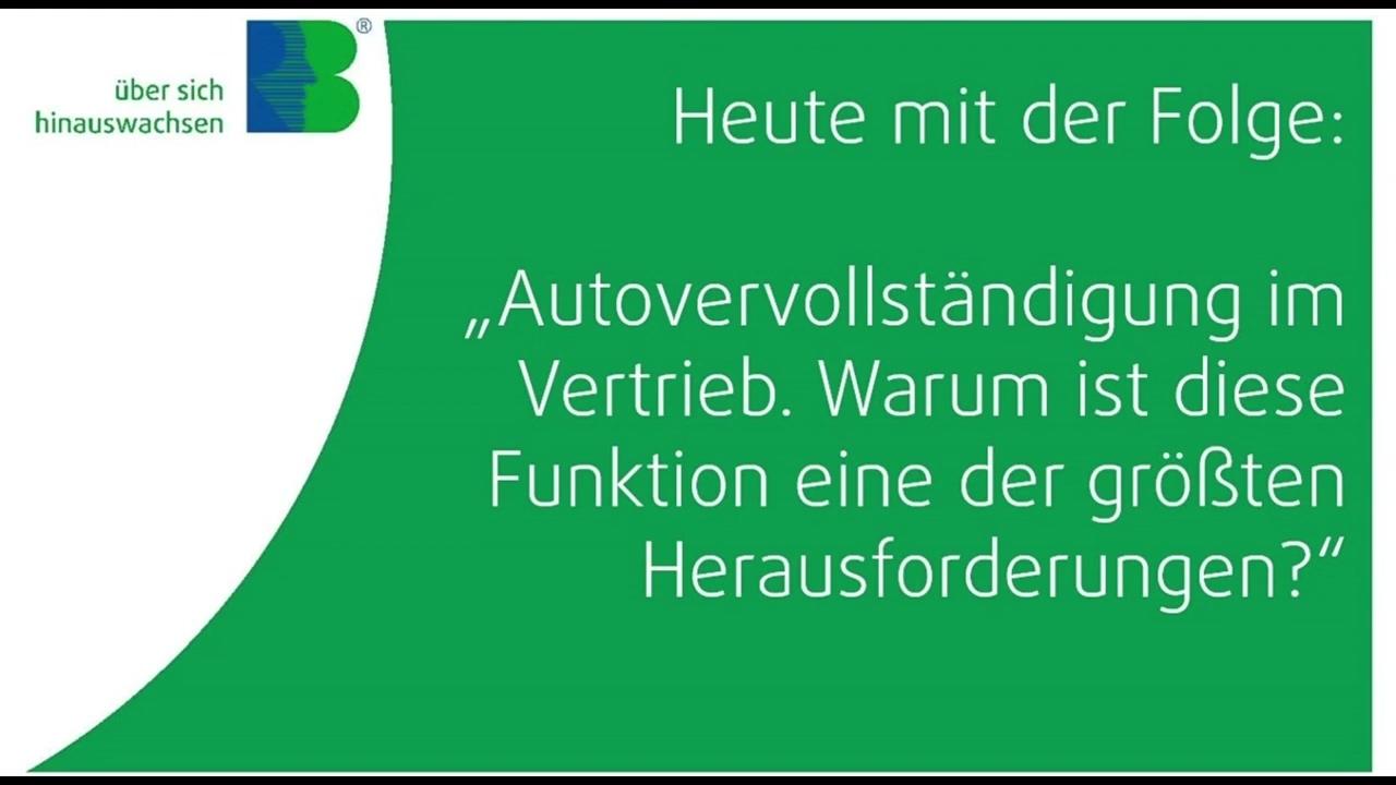 Webcast_180_Autovervollstaendigung_im_Vertrieb