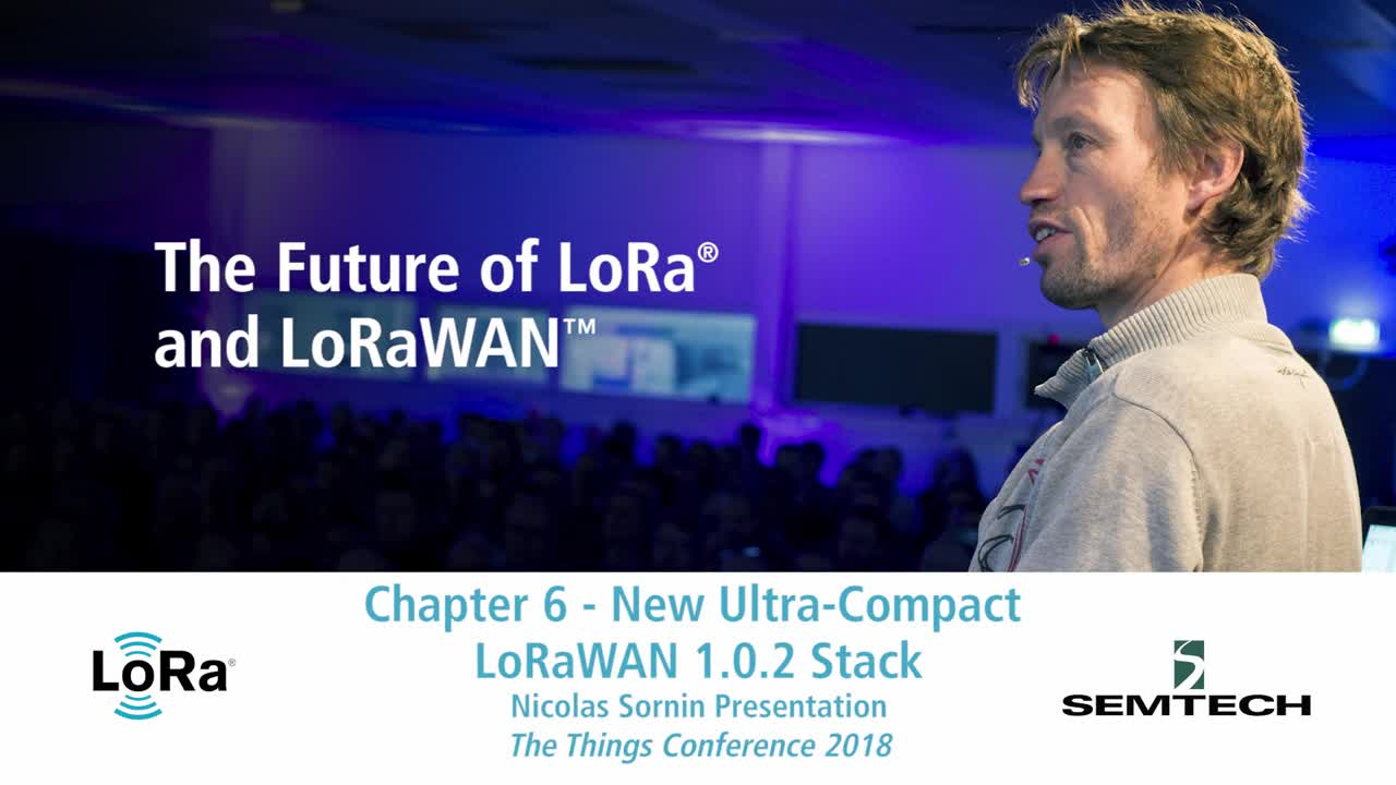 Chapter 06 - New Ultra-Comact LoRaWAN 1.0.2 Stack