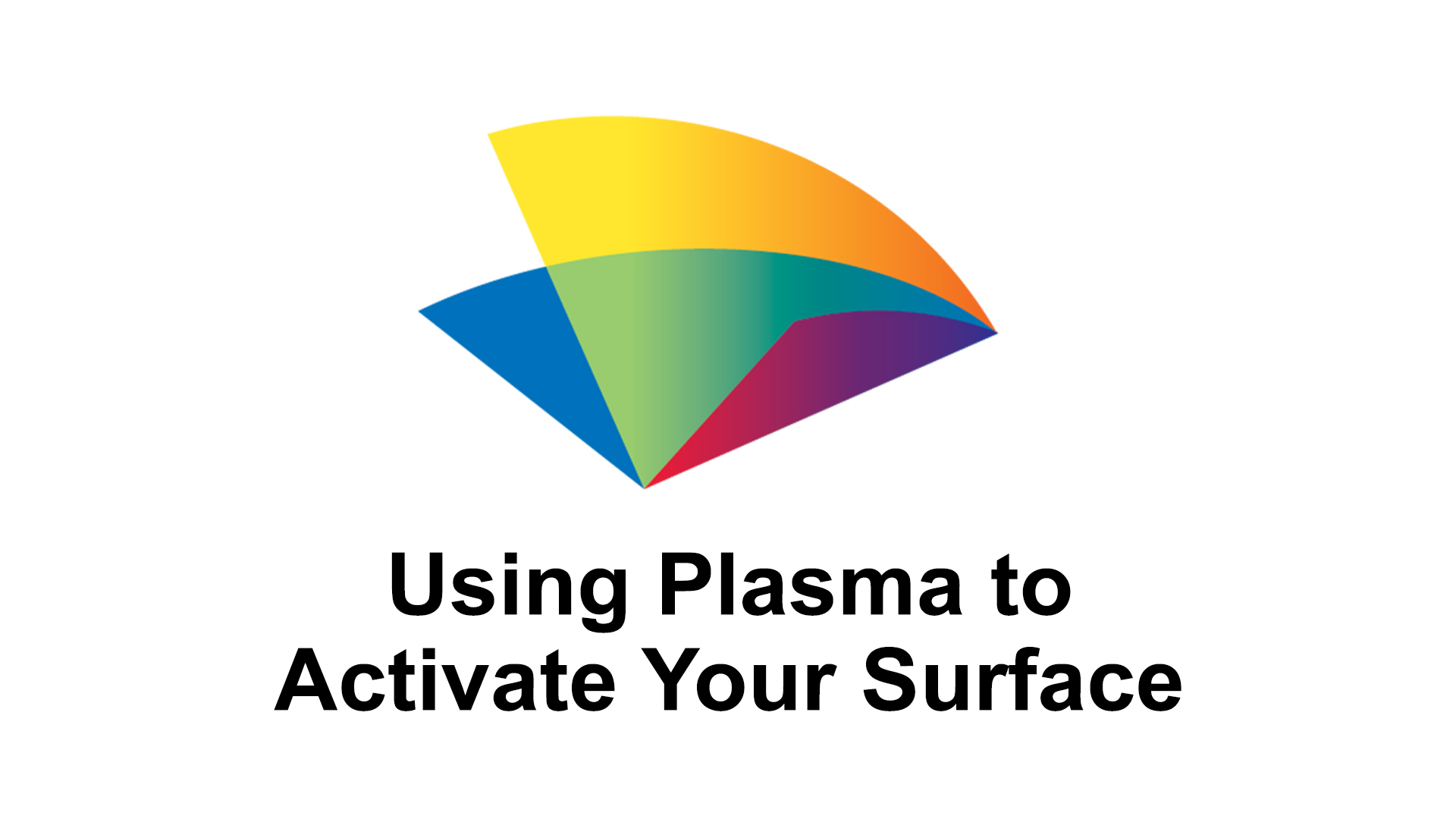 2-using-plasma-to-activate-your-surface