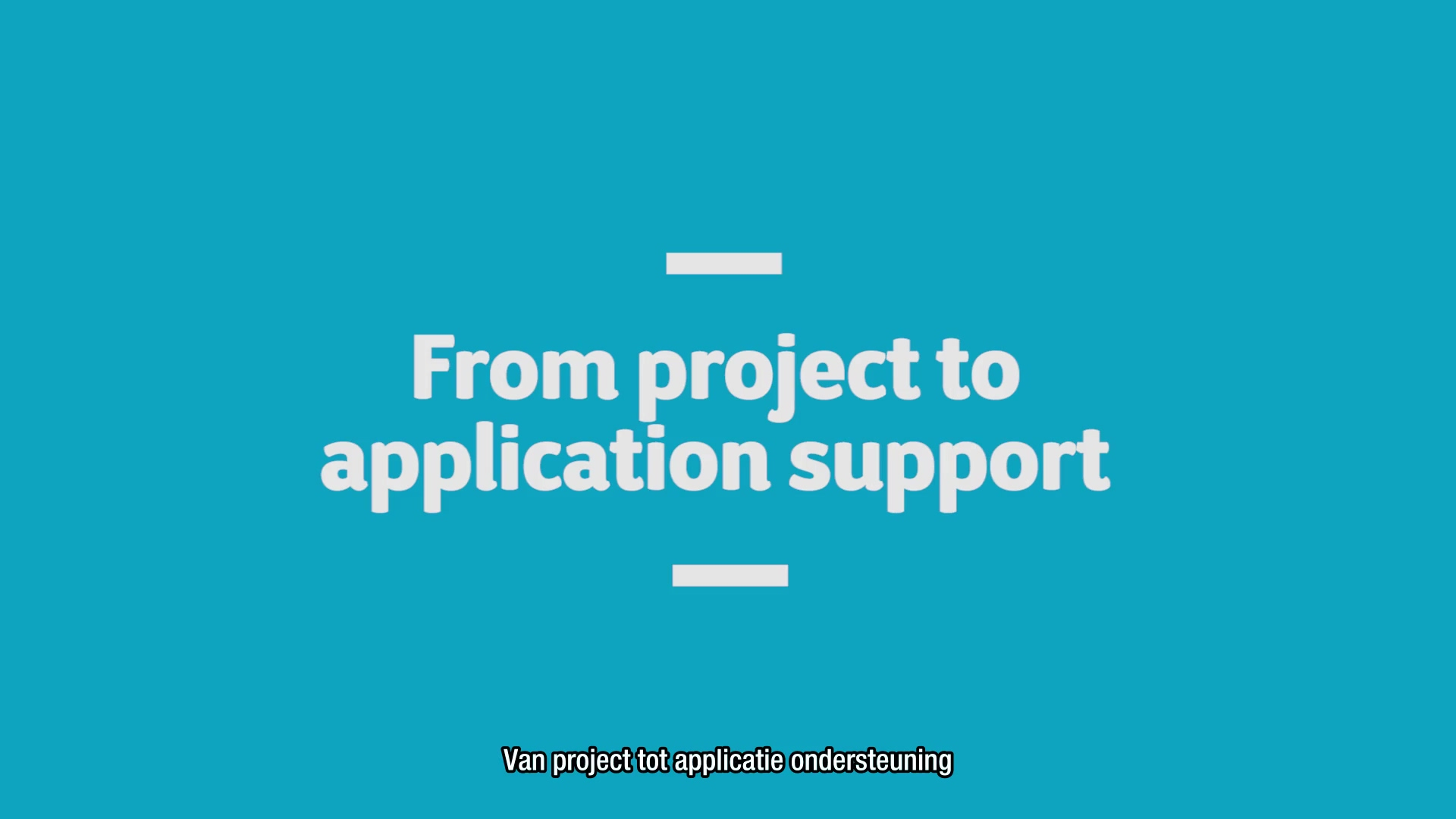 Project to application support NL SUBS