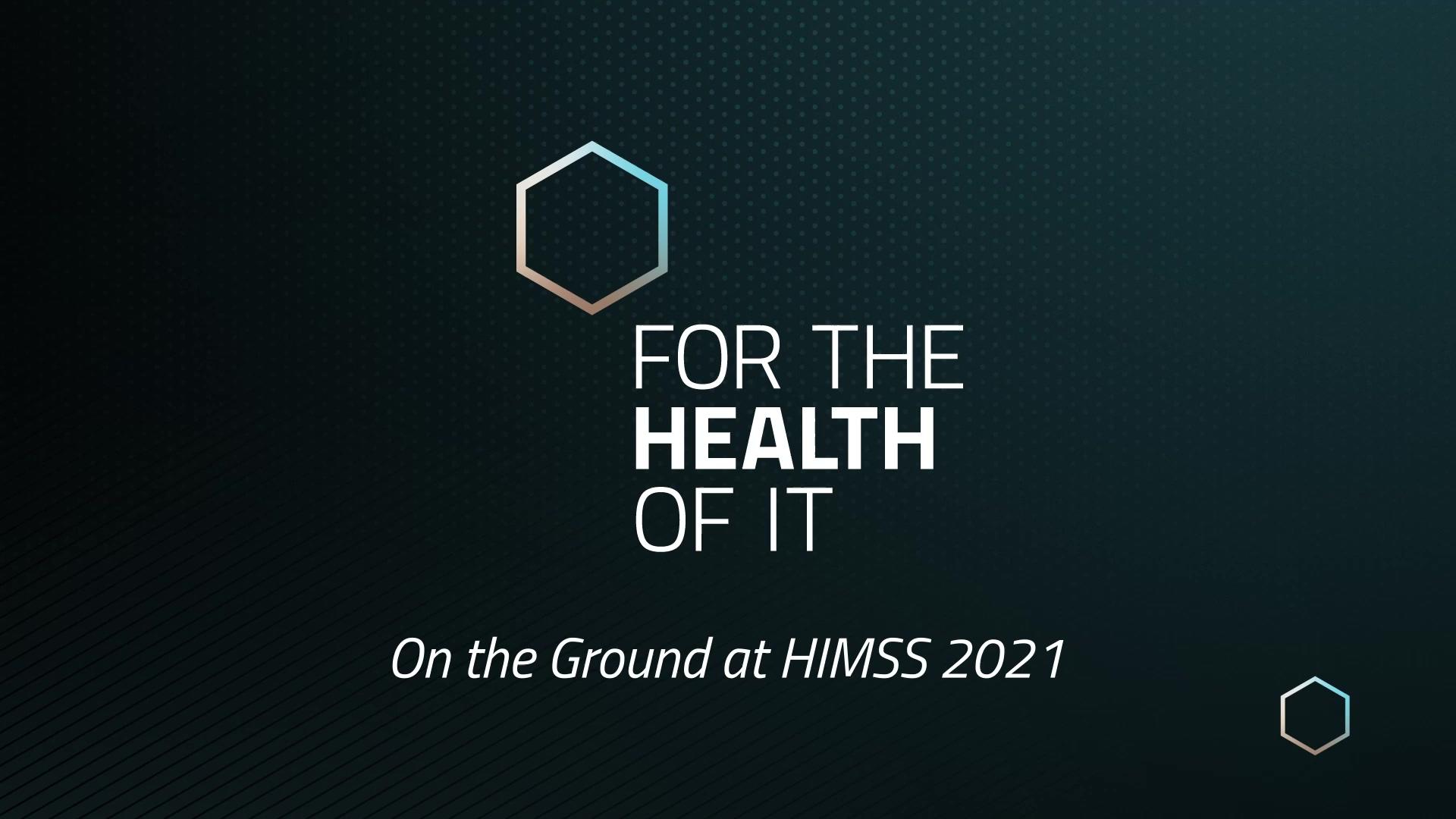 Komodo_ On the Ground at HIMSS 2021