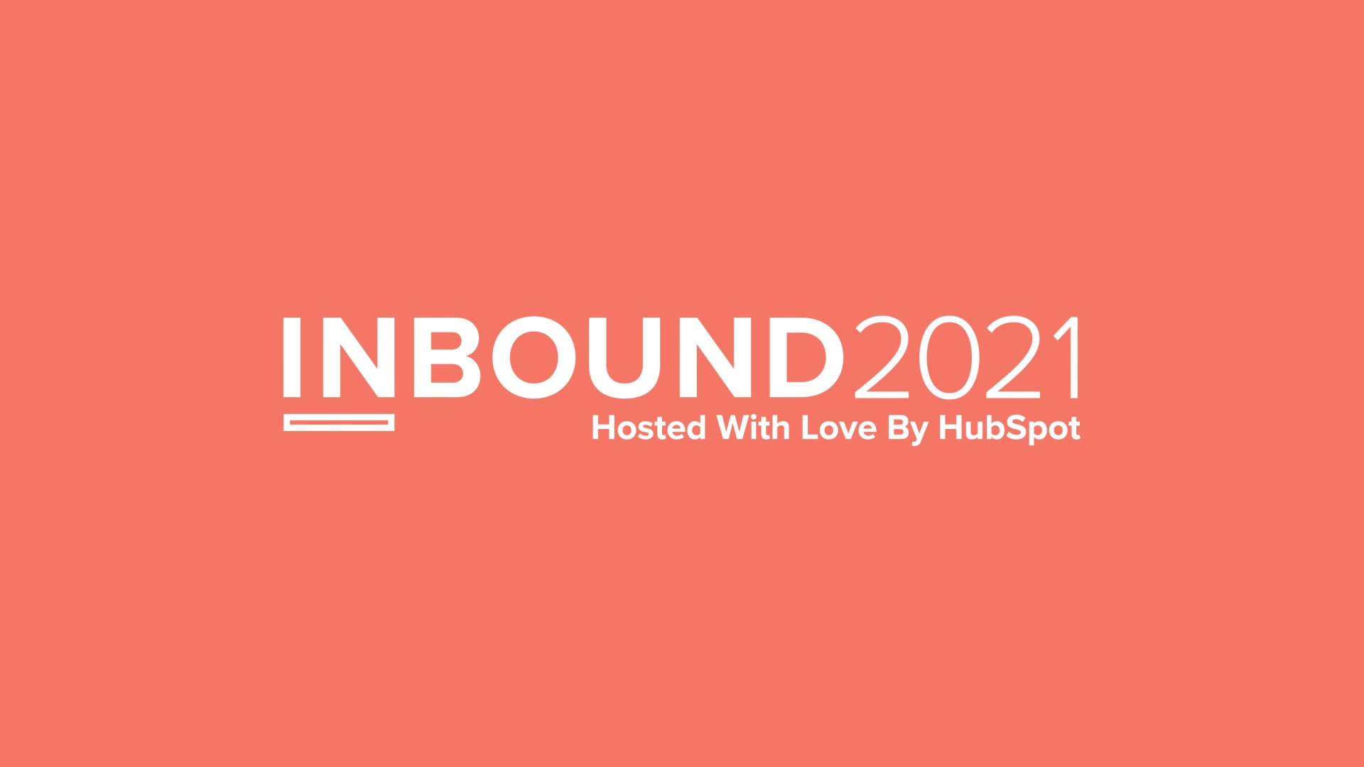 HUBSPOT_INBOUND2021_sizzle_REEL_v831a