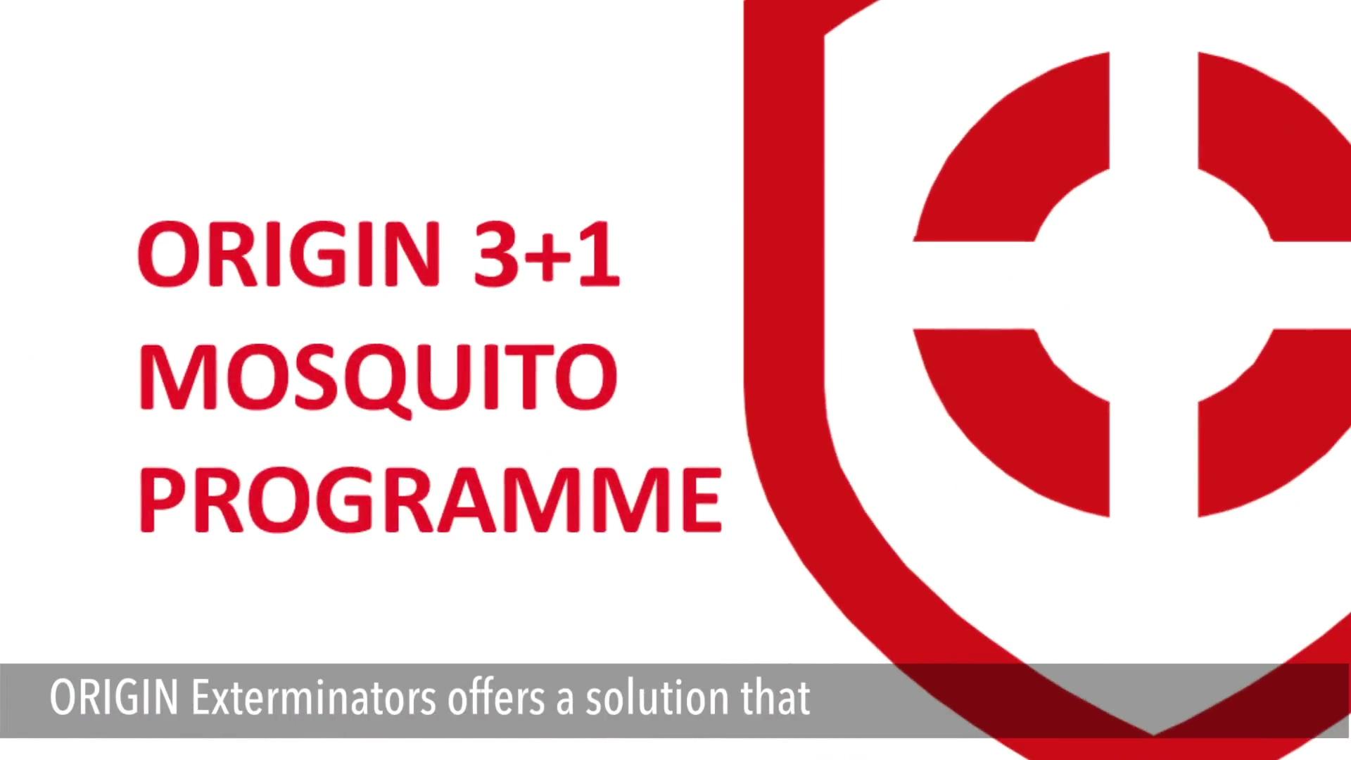 ORIGIN 3+1 Mosquito Programme