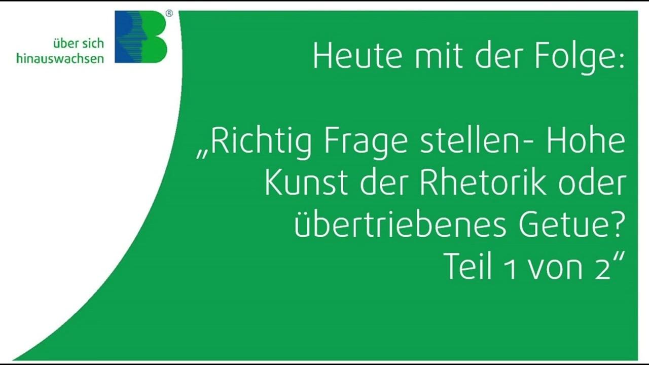 Webcast_182_Richtig_Fragen_stellen_Teil_1_von_2