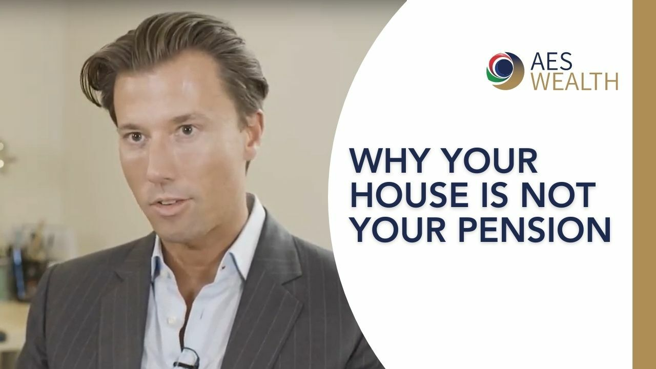 Adviser Vlog 105 Your Home Is Not Your Pension Aes