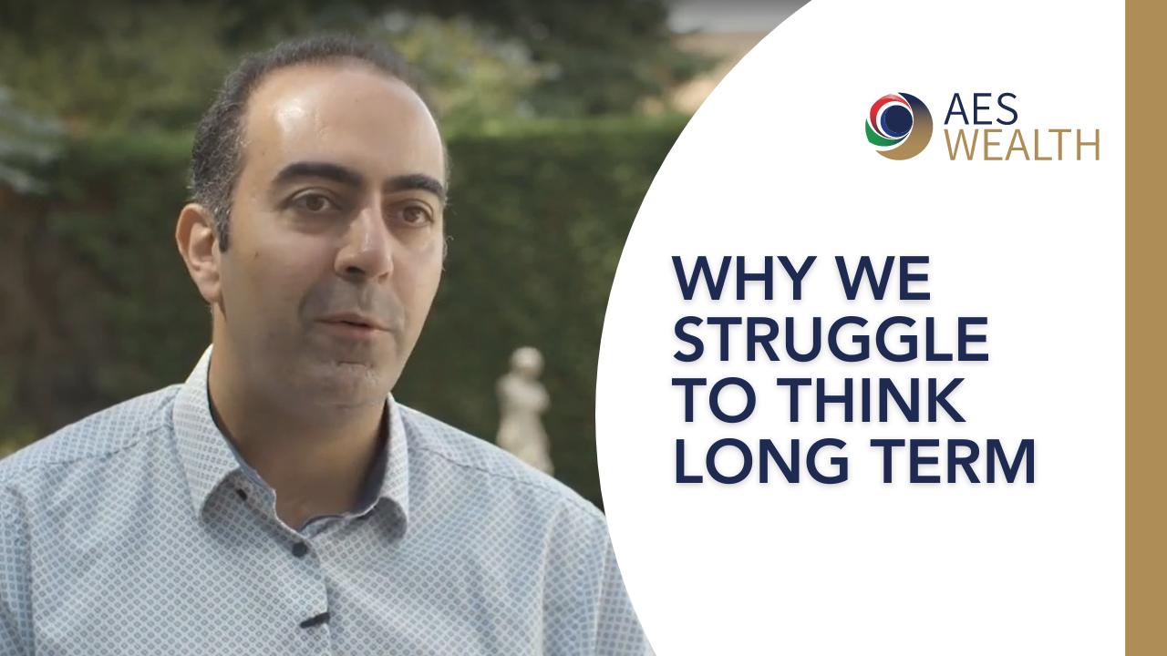 Adviser Vlog 106 Why We Struggle To Think Long Term Aes