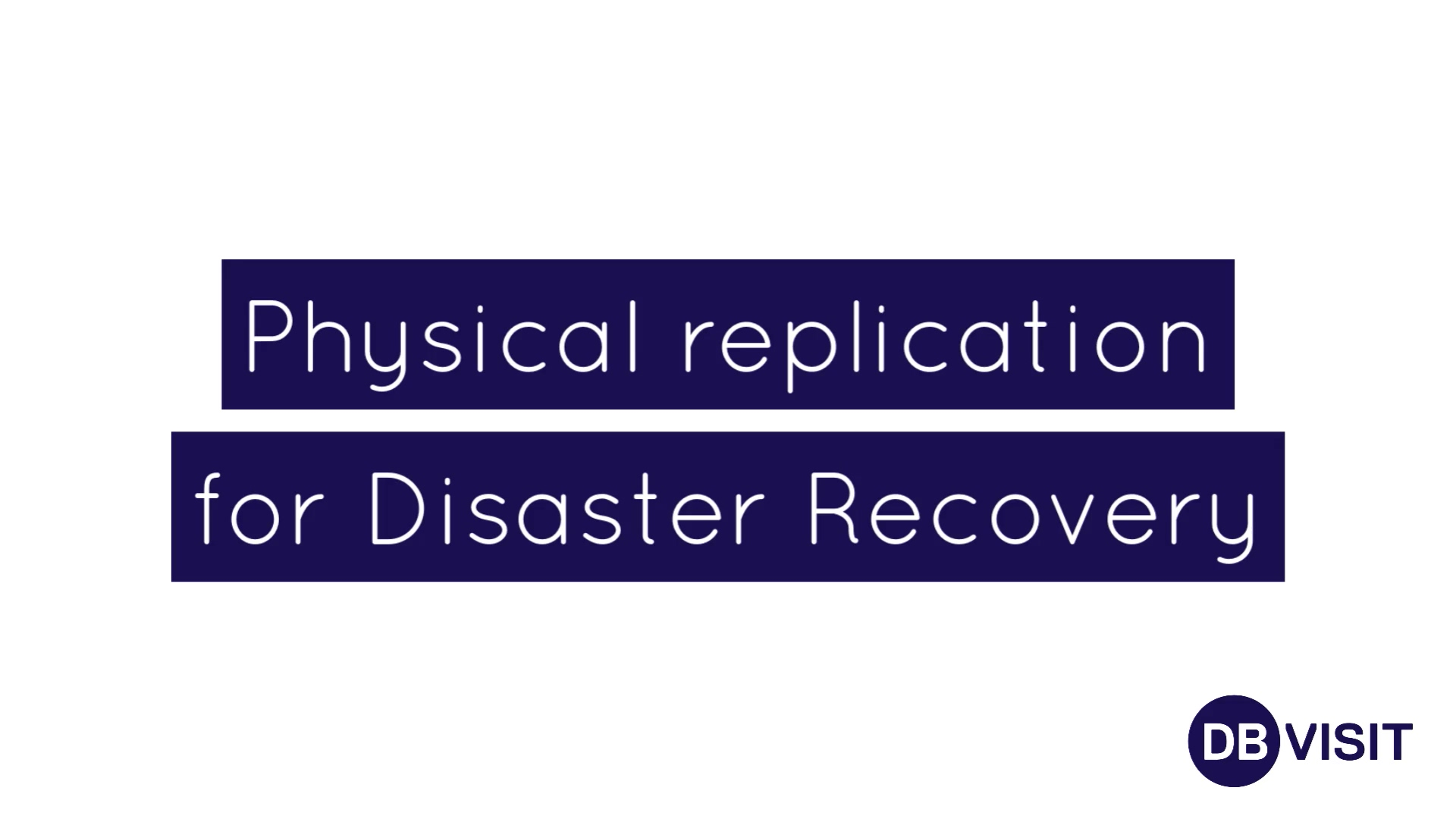 Physical Replication (new Brand)