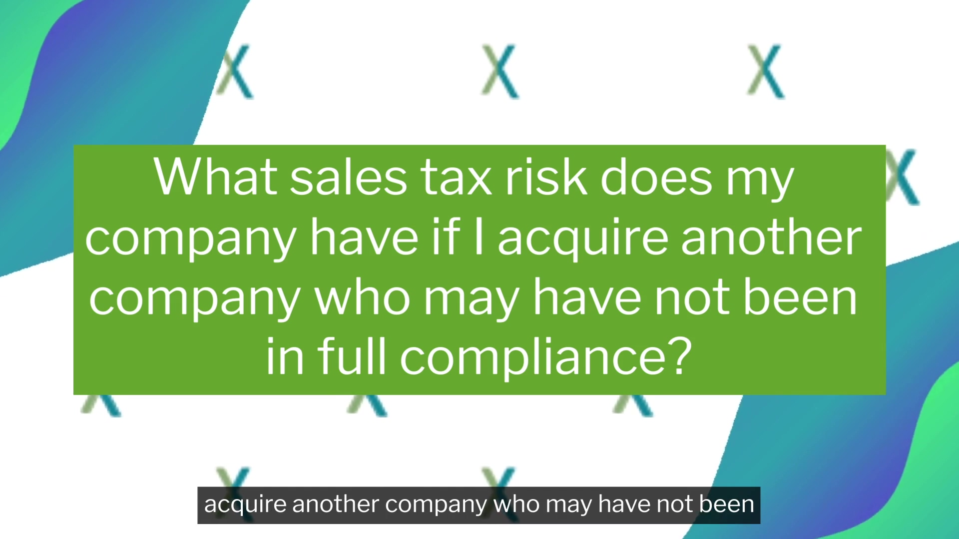 Sales Tax Tips - Mergers & Acquisitions