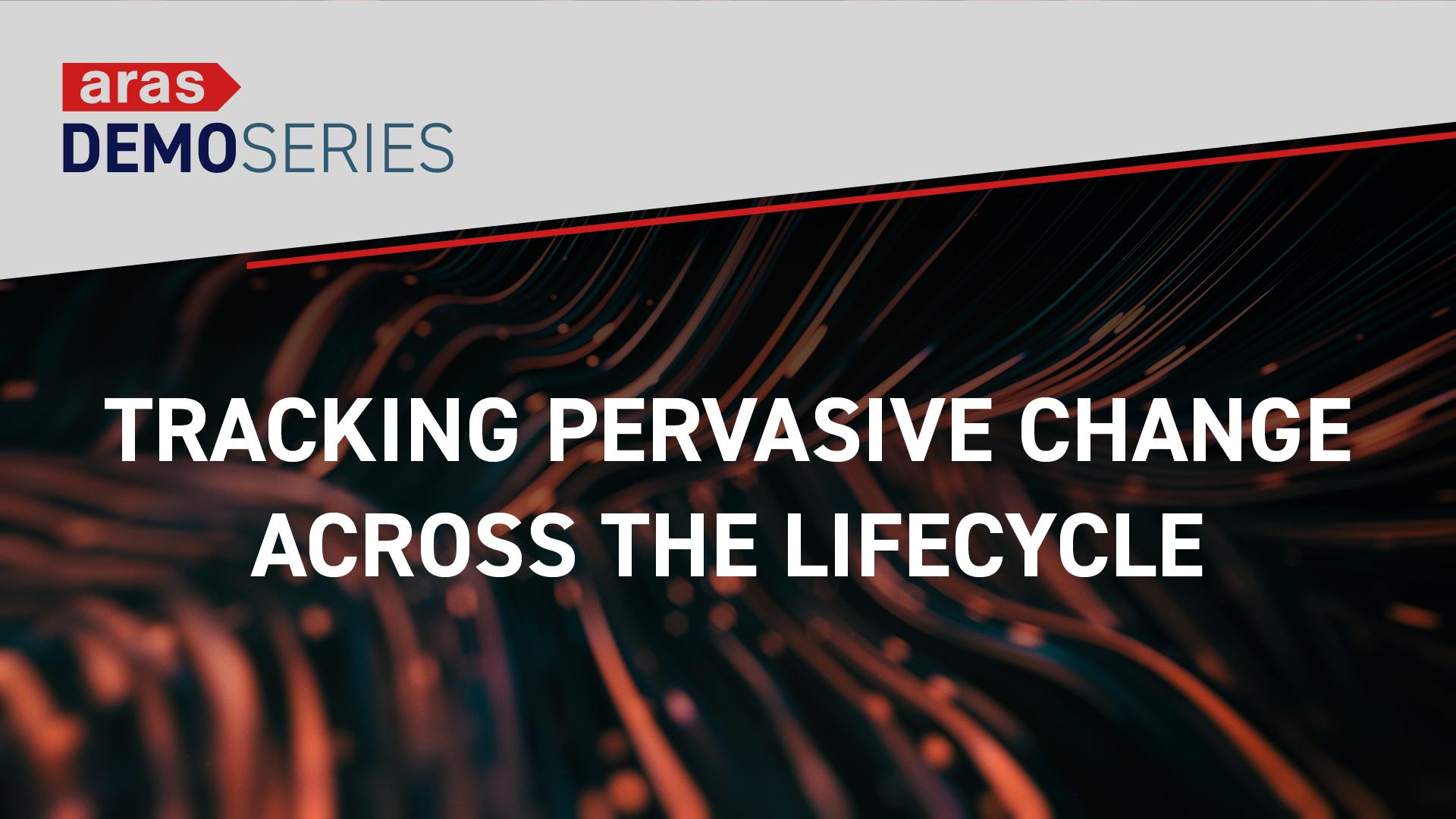 Tracking Across Lifecycle