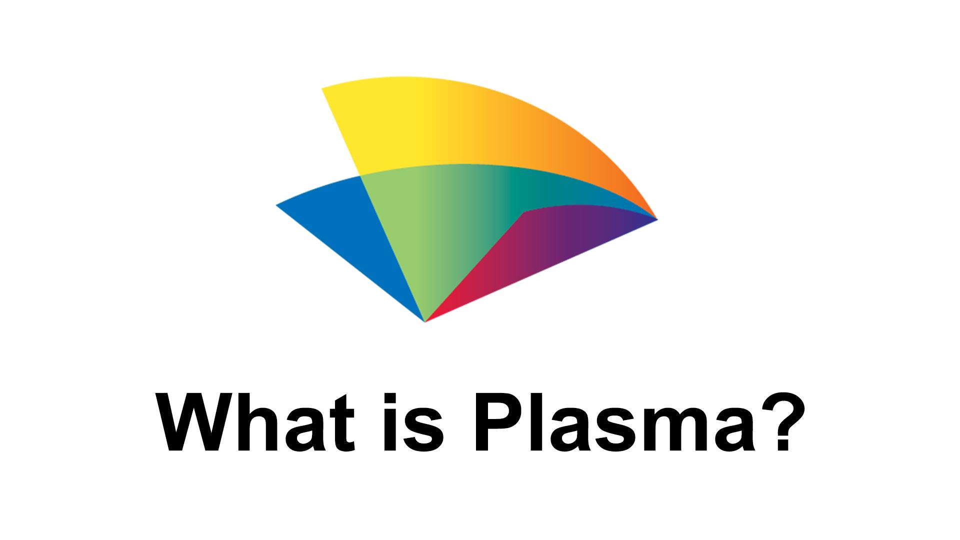1-what-is-plasma