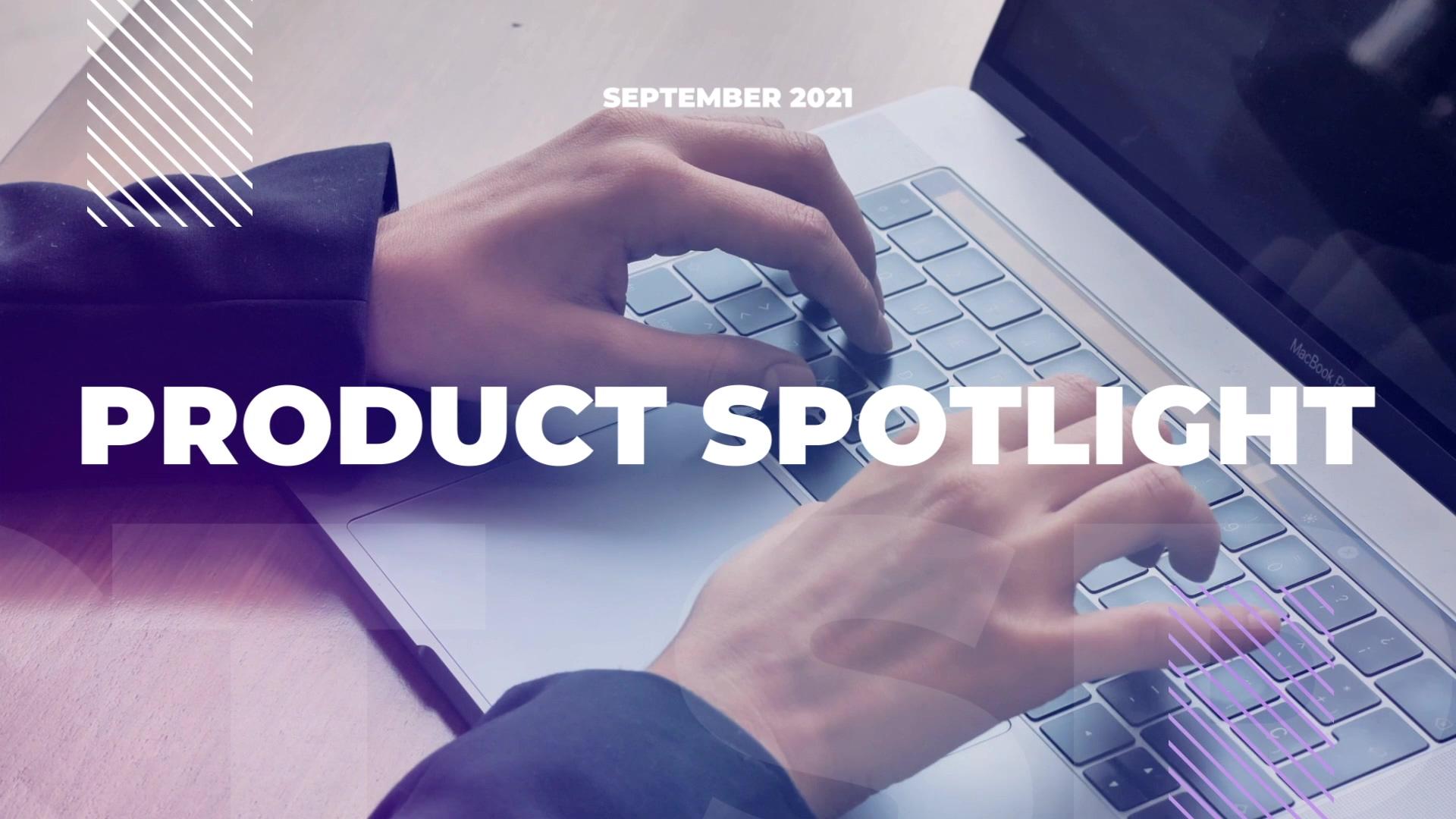 Product Spotlight - September 2021