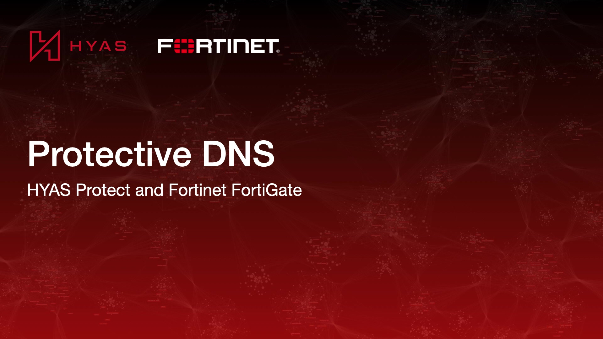 HYAS Protect Fortinet FortiGate