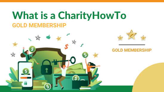 Sept 2021 - What is a CharityHowTo Gold Membership
