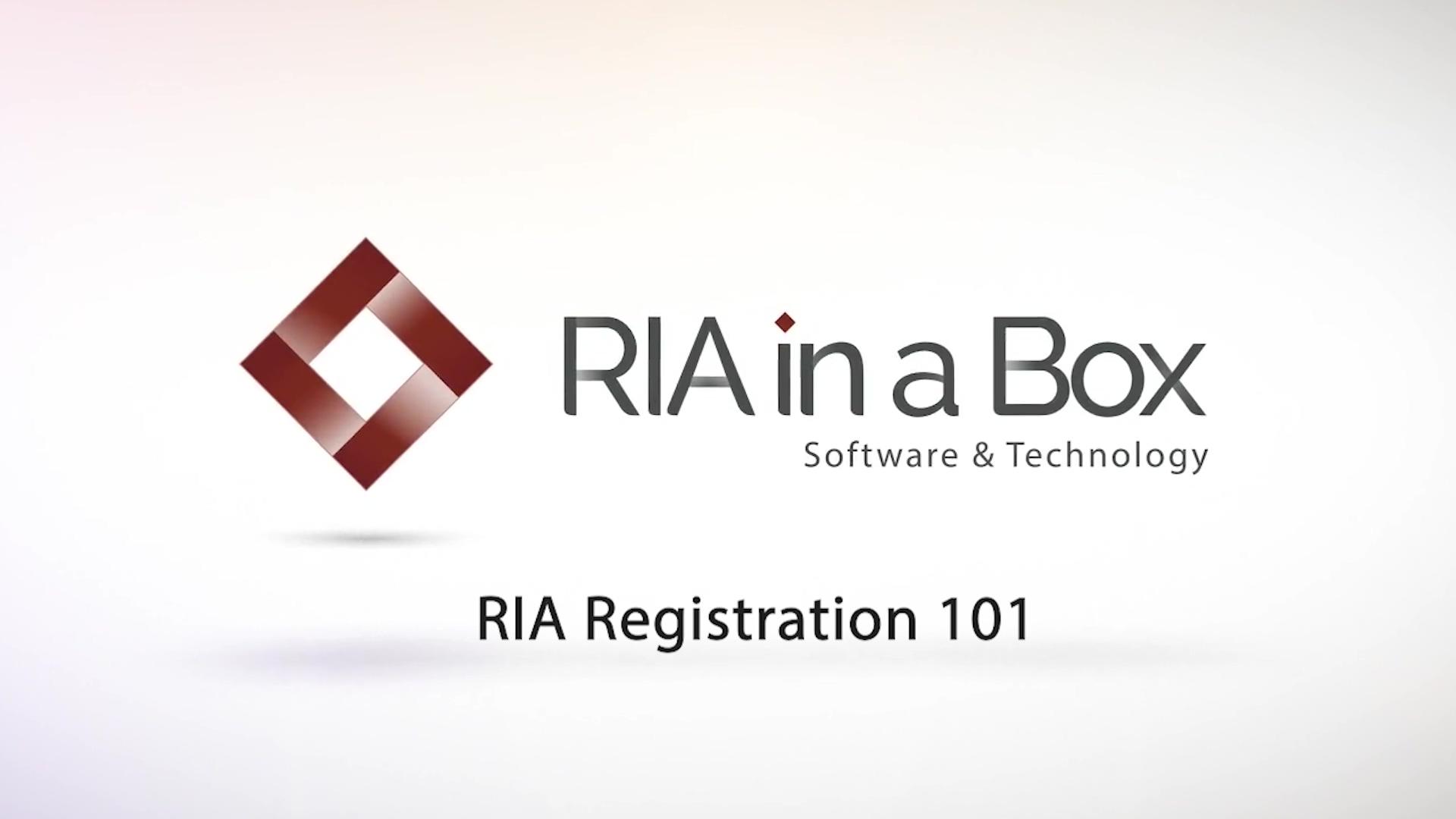 RIA Registration 101