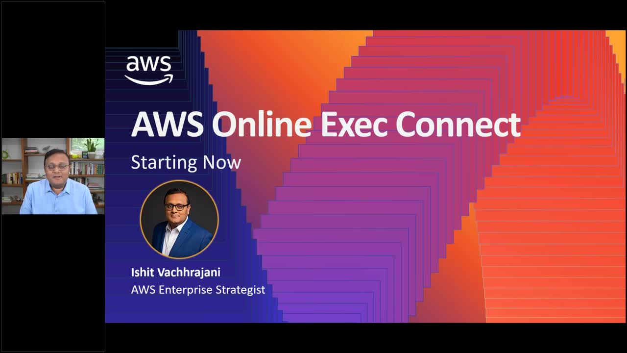 AWS Online Exec Connect - C-suite Strategies_ Delivering Better Customer Experience Through AI & ML