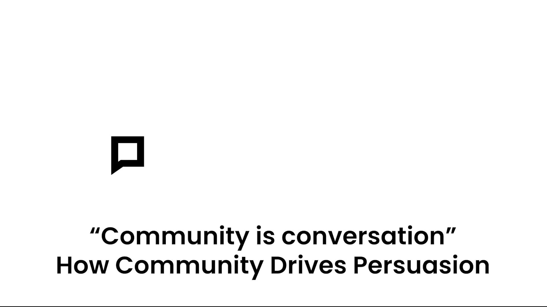 Community is Conversation