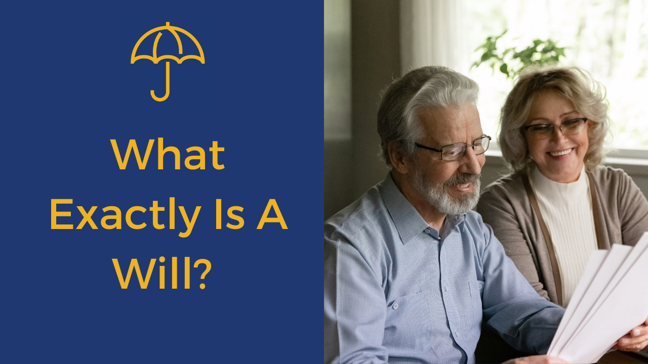 What Exactly Is A Will - FINAL