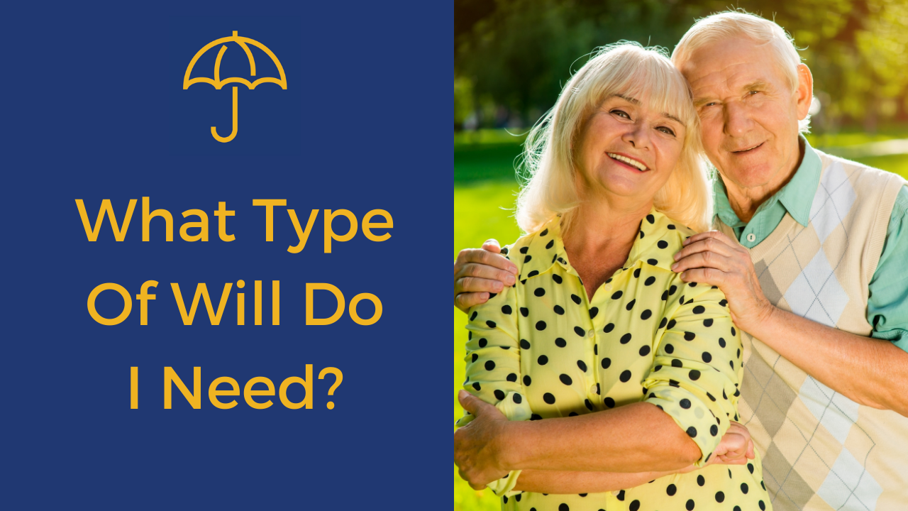 What Type Of Will Do You Need - FINAL