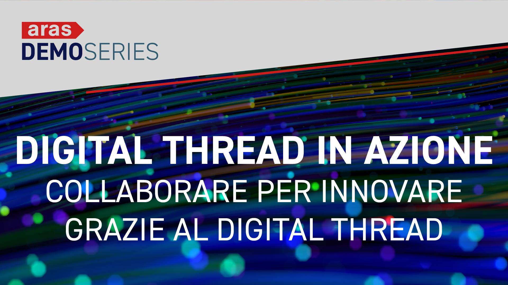 Digital Thread in Azione