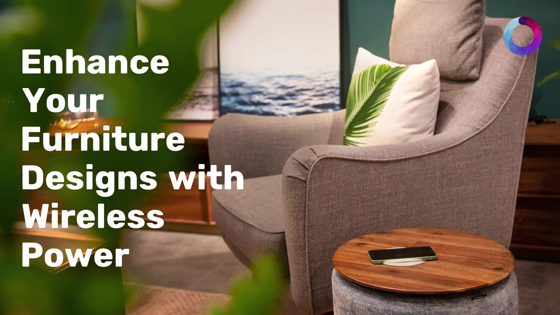 ONE POINTECH -  Enhance Your Furniture Designs with Wireless Power New
