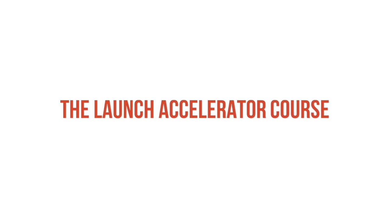 Launch Accelerator