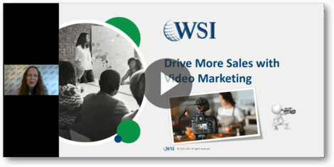 WSI Webinar: Drive More Sales with Video Marketing