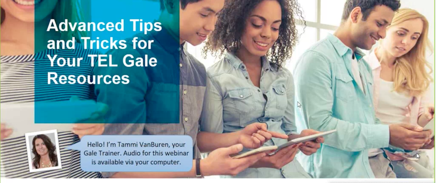 TEL Gale Webinar - Advanced Tips and Tricks for Your TEL Gale Resources Thumbnail