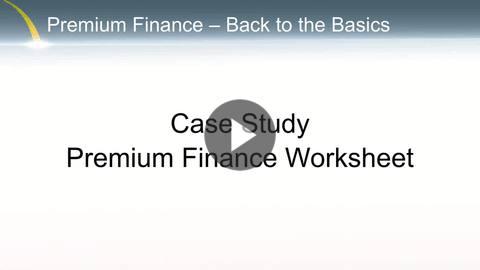 Premium Finance - Case Study - Worksheet