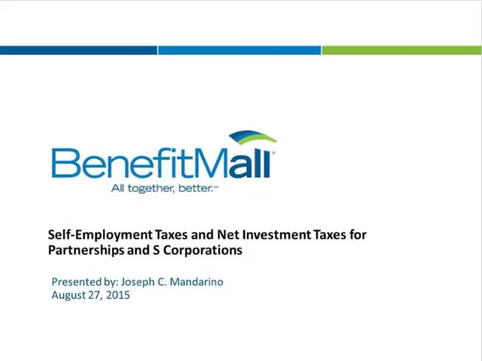 Webinar - Self-Employment Taxes and Net Investment Taxes for Partnerships and S Corporations