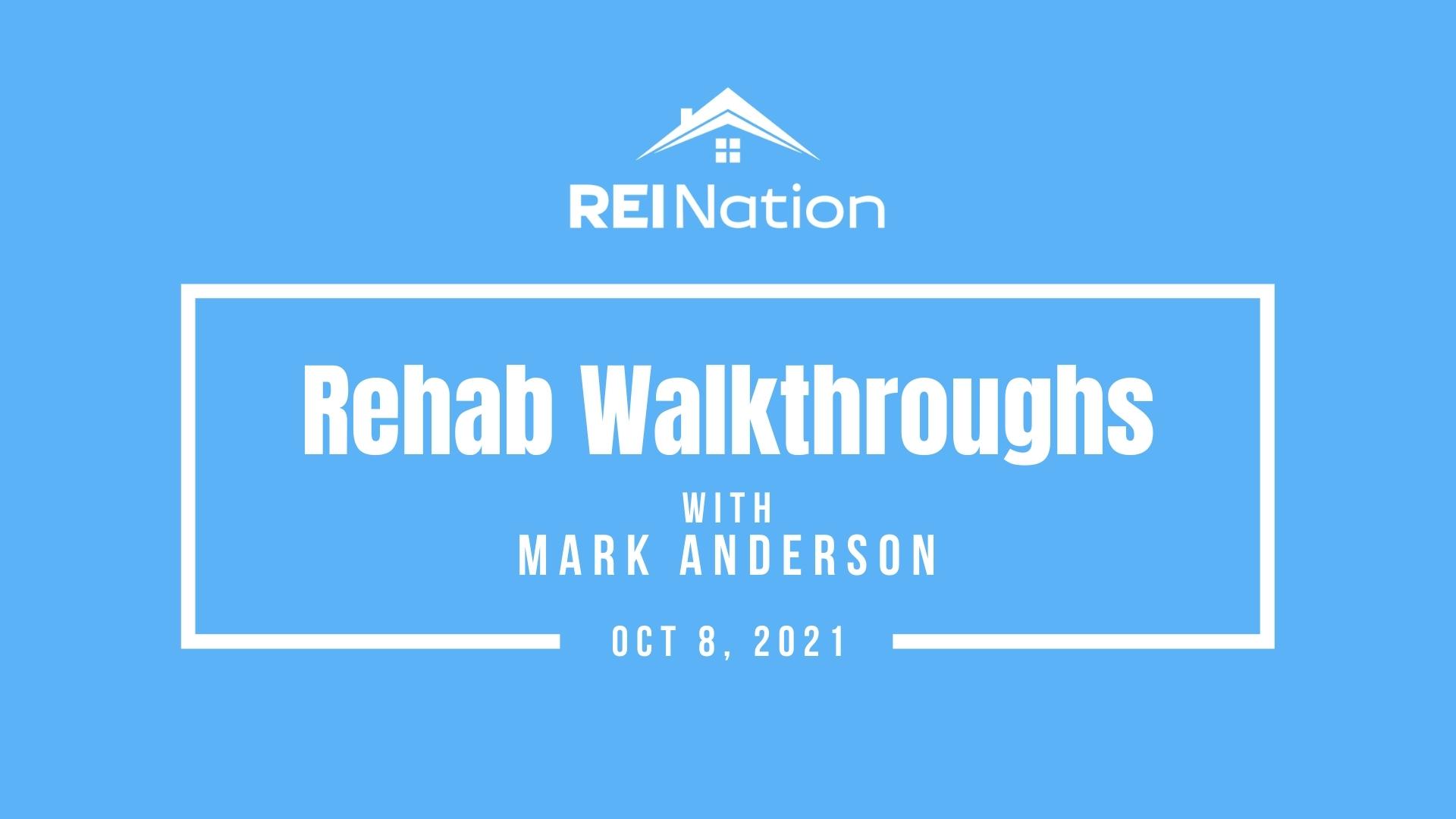 Rehab Walkthroughs OCT 8 21