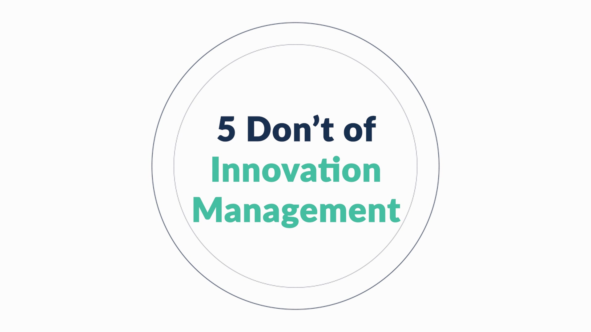 Idea Pipeline - 5 Donts of Innovation Management