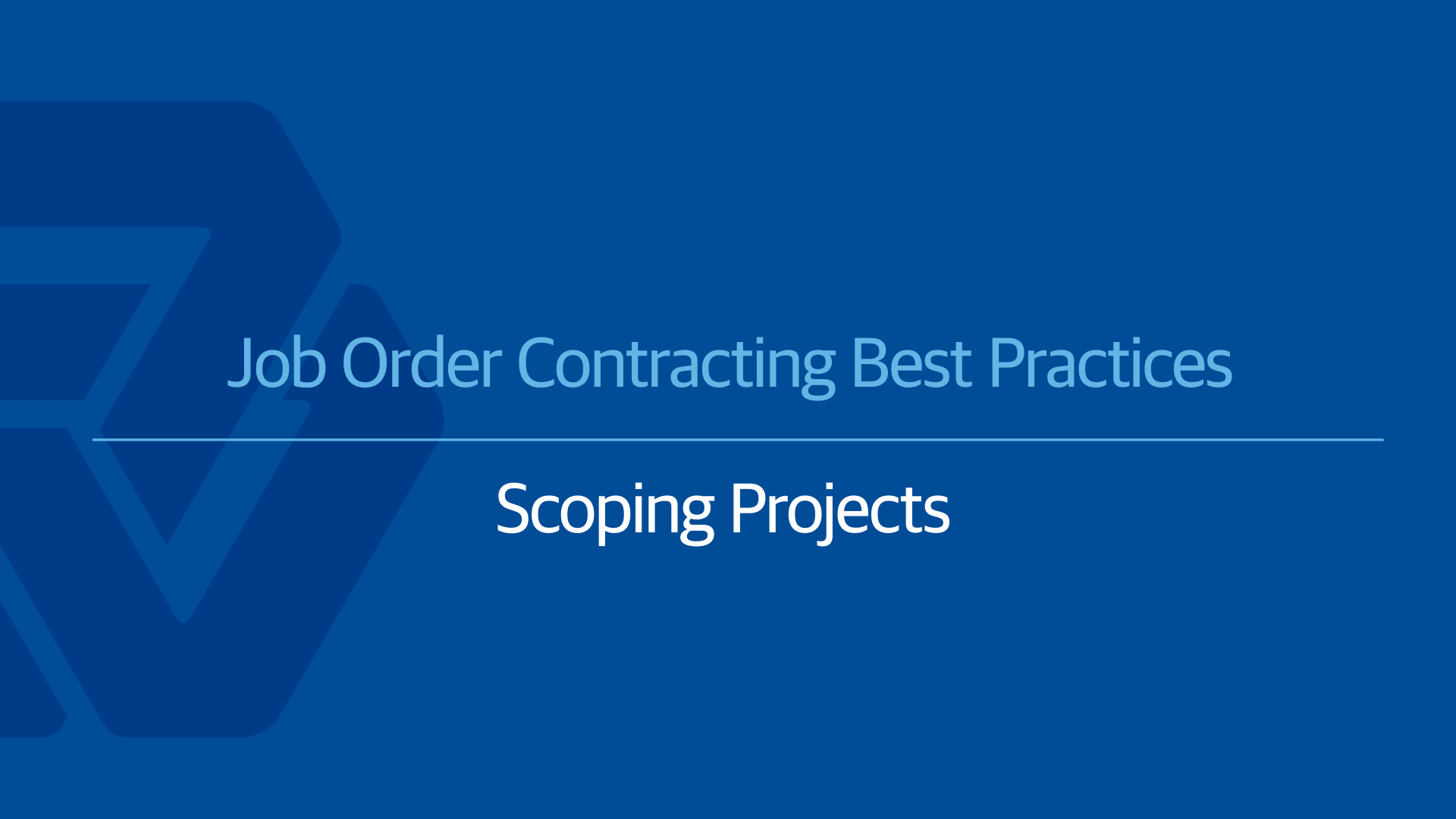 Job Order Contracting Best Practices:Creating a Detailed Scope of Work